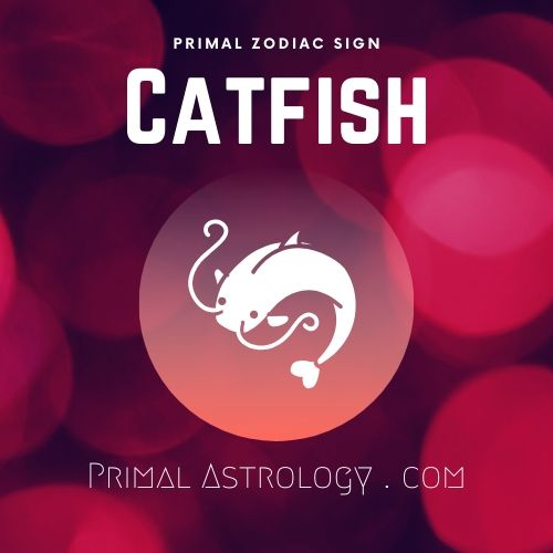 Primal Zodiac Sign of Catfish