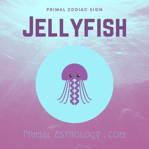 Primal Zodiac Sign of Jellyfish