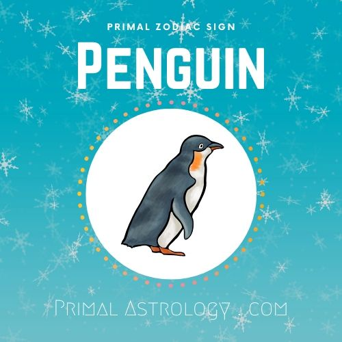 Primal Zodiac Sign of Penguin